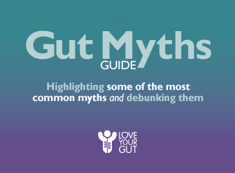 Debunking the gut myths www.loveyourgut.com